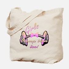 Girls pump iron too! Tote Bag