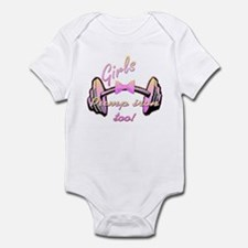 Girls pump iron too! Infant Bodysuit