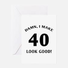 40 Yr Old Gag Gift Greeting Card