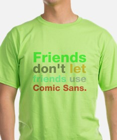 Anti-Comic Sans Fon T-Shirt