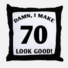 70 Yr Old Gag Gift Throw Pillow