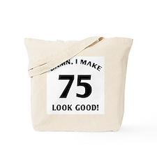 75 Yr Old Gag Gift Tote Bag