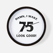 75 Yr Old Gag Gift Wall Clock