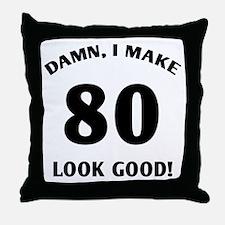 80 Yr Old Gag Gift Throw Pillow