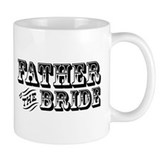 Father of the Bride - Old West Small Mug