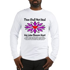 Thou Shall Not Steal Lotus Blossoms Long Sleeve T-