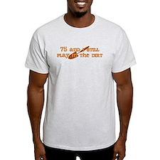75th Birthday Gardening T-Shirt