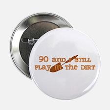 """90th Birthday Gardening 2.25"""" Button"""