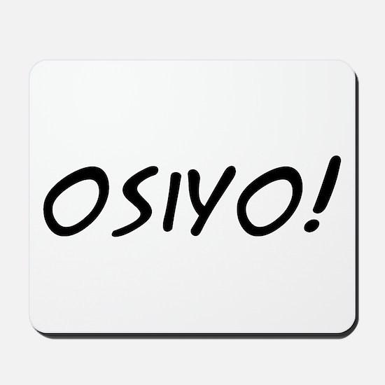 Osiyo! Mousepad