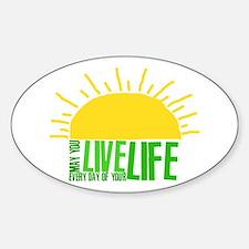 Live Everyday Sticker (Oval)