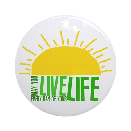 Live Everyday Ornament (Round)