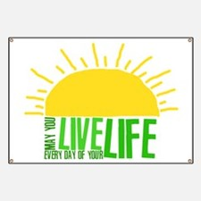 Live Everyday Banner