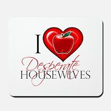 I Heart Desperate Housewives Mousepad