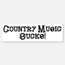 Country Music Sucks Bumper Bumper Bumper Sticker