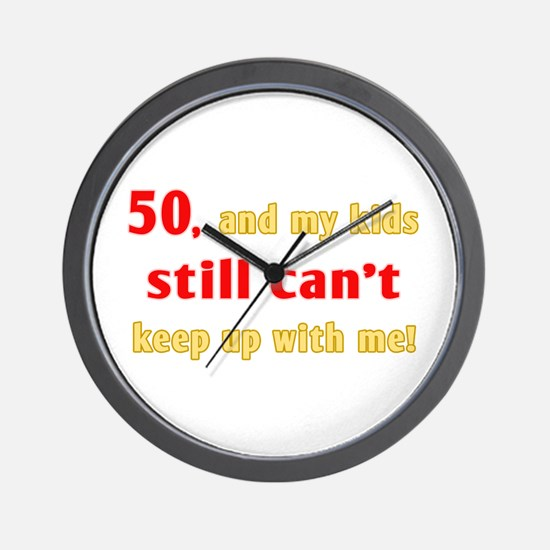 Witty 50th Birthday Gifts Wall Clock