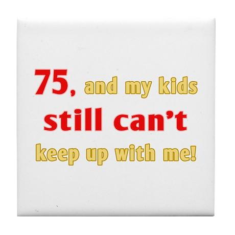 Witty 75th Birthday Tile Coaster
