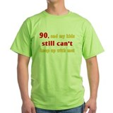 90th birthday Green T-Shirt