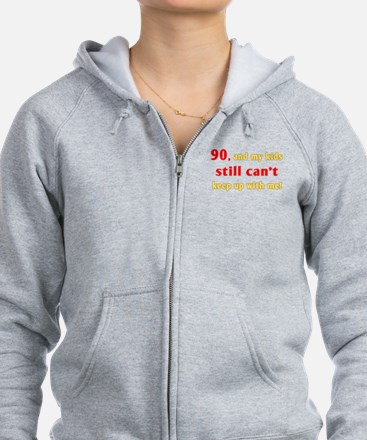 Witty 90th Birthday Zip Hoodie