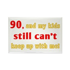 Witty 90th Birthday Rectangle Magnet (10 pack)