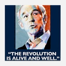 Ron Paul - The Revolution is Tile Coaster