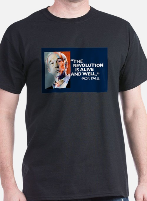 Ron Paul - The Revolution is T-Shirt