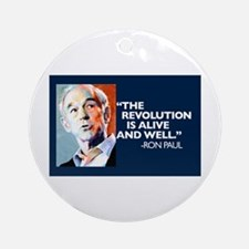 Ron Paul - The Revolution is Ornament (Round)