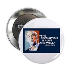 """Ron Paul - The Revolution is 2.25"""" Button"""