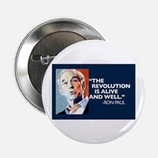 "Ron Paul - The Revolution is 2.25"" Button"