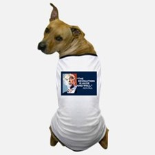 Ron Paul - The Revolution is Dog T-Shirt
