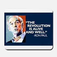 Ron Paul - The Revolution is Mousepad