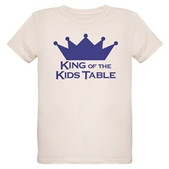 King of the Kids Table T-Shirt