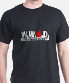 WWHD What Would Han Do? Black T-Shirt