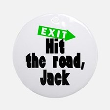 Hit the road, Jack Ornament (Round)