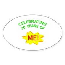 Celebrating My 30th Birthday Decal