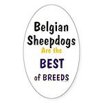 Belgian Sheepdog Best Breeds Oval Sticker