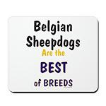 Belgian Sheepdog Best Breeds Mousepad