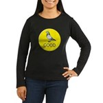 Pigeons-GOOD! Women's Long Sleeve Dark T-Shirt