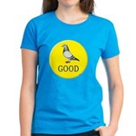 Pigeons-GOOD! Women's Dark T-Shirt