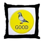 Pigeons-GOOD! Throw Pillow