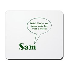 Sam Winchester Quote Mousepad