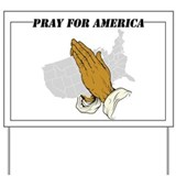 Pray for america Yard Signs