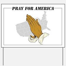 Pray For America Yard Sign