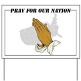 Pray for our nation Yard Signs