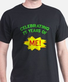Celebrating My 75th Birthday T-Shirt