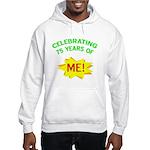 Celebrating My 75th Birthday Hooded Sweatshirt