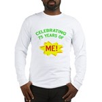 Celebrating My 75th Birthday Long Sleeve T-Shirt