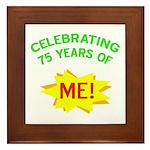 Celebrating My 75th Birthday Framed Tile