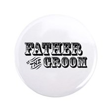 """Father of the Groom - Old West 3.5"""" Button"""