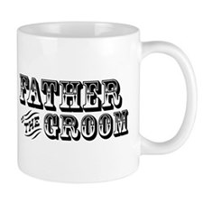 Father of the Groom - Old West Small Mug