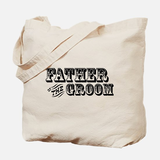 Father of the Groom - Old West Tote Bag